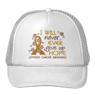 Never Give Up Hope 4 Appendix Cancer Trucker Hat