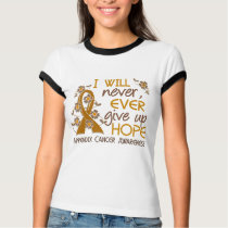 Never Give Up Hope 4 Appendix Cancer T-Shirt