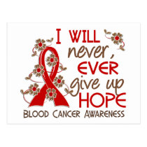 Never Give Up Hope 4 Blood Cancer Postcard