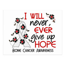 Never Give Up Hope 4 Bone Cancer Postcard
