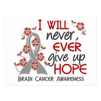 Never Give Up Hope 4 Brain Cancer Postcard