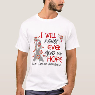 Never Give Up Hope 4 Brain Cancer T-Shirt
