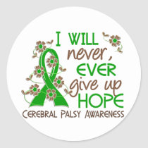 Never Give Up Hope 4 Cerebral Palsy Classic Round Sticker