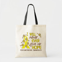 Never Give Up Hope 4 Endometriosis Tote Bag