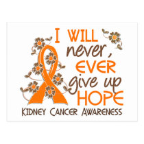 Never Give Up Hope 4 Kidney Cancer Postcard