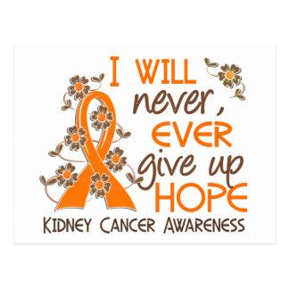 Never Give Up Hope 4 Kidney Cancer Postcard