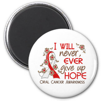 Never Give Up Hope 4 Oral Cancer 2 Inch Round Magnet