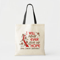 Never Give Up Hope 4 Oral Cancer Tote Bag