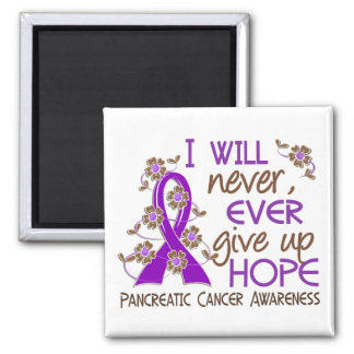 Never Give Up Hope 4 Pancreatic Cancer Magnet