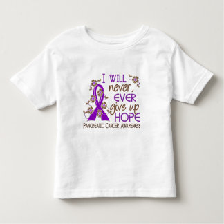 Never Give Up Hope 4 Pancreatic Cancer Toddler T-shirt