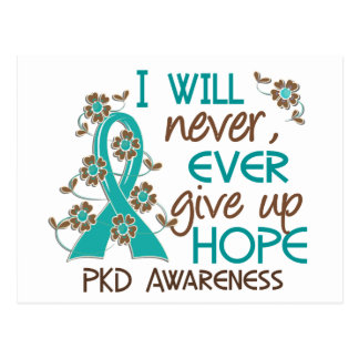 Never Give Up Hope 4 PKD Postcard