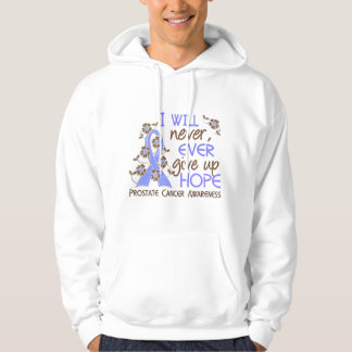 Never Give Up Hope 4 Prostate Cancer Hoodies