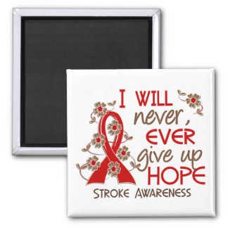 Never Give Up Hope 4 Stroke 2 Inch Square Magnet