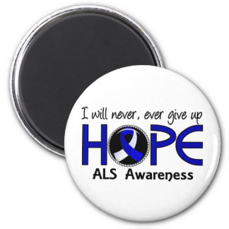 Never Give Up Hope 5 ALS 2 Inch Round Magnet