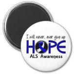 Never Give Up Hope 5 ALS Fridge Magnets