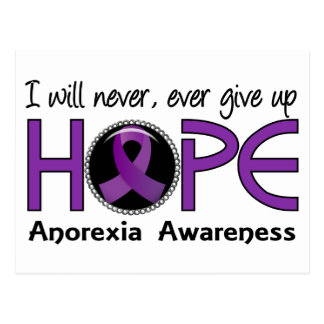 Never Give Up Hope 5 Anorexia Postcard