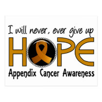 Never Give Up Hope 5 Appendix Cancer Postcard