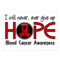 Never Give Up Hope 5 Blood Cancer Postcard