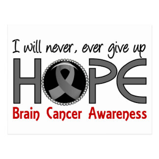 Never Give Up Hope 5 Brain Cancer Postcard