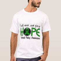 Never Give Up Hope 5 Cerebral Palsy T-Shirt