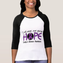 Never Give Up Hope 5 Crohn's Disease T-Shirt