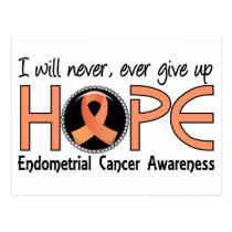 Never Give Up Hope 5 Endometrial Cancer Postcard