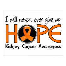 Never Give Up Hope 5 Kidney Cancer Postcard
