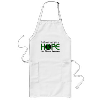 Never Give Up Hope 5 Liver Disease Apron