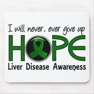 Never Give Up Hope 5 Liver Disease Mouse Pads