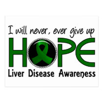 Never Give Up Hope 5 Liver Disease Postcard