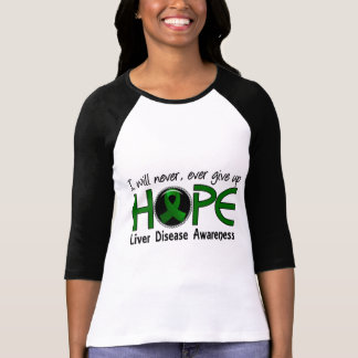 Never Give Up Hope 5 Liver Disease Tee Shirt