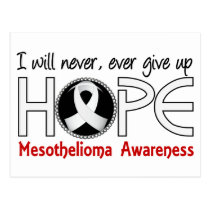 Never Give Up Hope 5 Mesothelioma Postcard