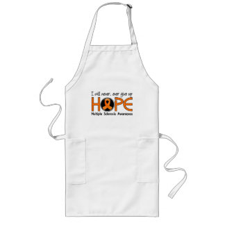 Never Give Up Hope 5 Multiple Sclerosis Long Apron