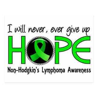 Never Give Up Hope 5 Non-Hodgkin's Lymphoma Postcard