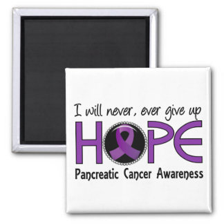 Never Give Up Hope 5 Pancreatic Cancer Magnet