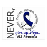 Never Give Up Hope ALS Post Card