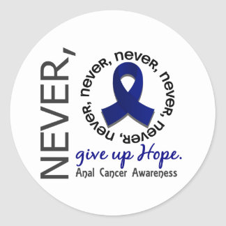Never Give Up Hope Anal / Rectal Cancer Classic Round Sticker