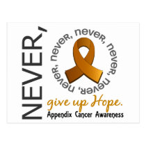 Never Give Up Hope Appendix Cancer Postcard