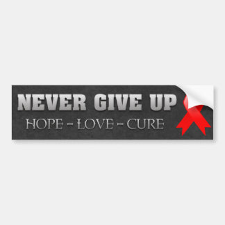 Never Give Up Hope Blood Cancer Awareness Bumper Stickers