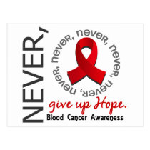 Never Give Up Hope Blood Cancer Postcard