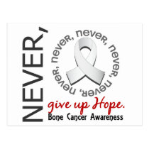 Never Give Up Hope Bone Cancer Postcard