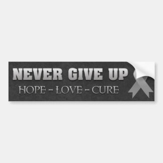 Never Give Up Hope Brain Cancer Awareness Car Bumper Sticker