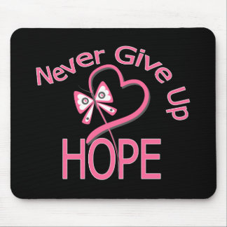 Never Give Up Hope Breast Cancer Mouse Pad