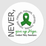 Never Give Up Hope Cerebral Palsy Classic Round Sticker