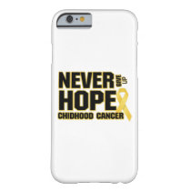 Never Give Up Hope Childhood Cancer Barely There iPhone 6 Case