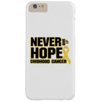 Never Give Up Hope Childhood Cancer Barely There iPhone 6 Plus Case