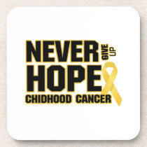 Never Give Up Hope Childhood Cancer Beverage Coaster