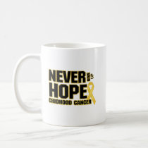Never Give Up Hope Childhood Cancer Coffee Mug