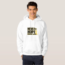 Never Give Up Hope Childhood Cancer Hoodie