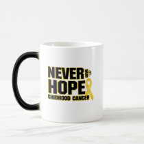 Never Give Up Hope Childhood Cancer Magic Mug